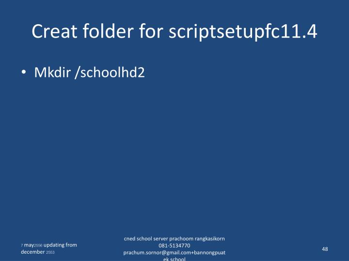 Creat folder for scriptsetupfc11.4