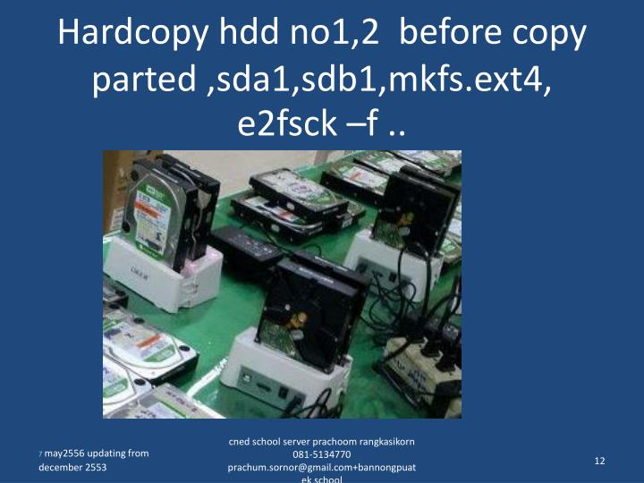 Hardcopy hdd no1,2  before copy