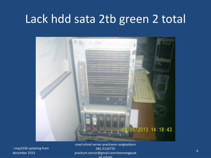 Lack hdd sata 2tb green 2 total