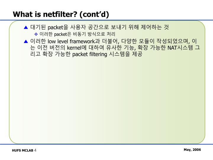 What is netfilter? (cont'd)