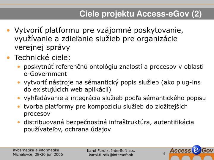 Ciele projektu Access-eGov (2)
