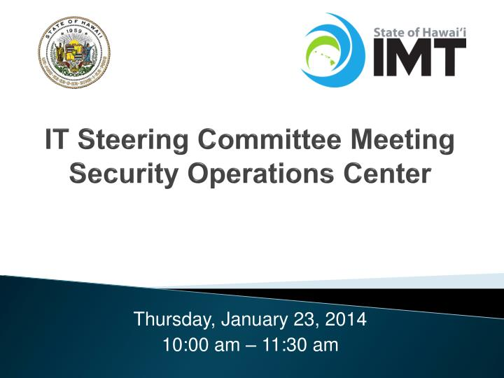 It steering committee meeting security operations center