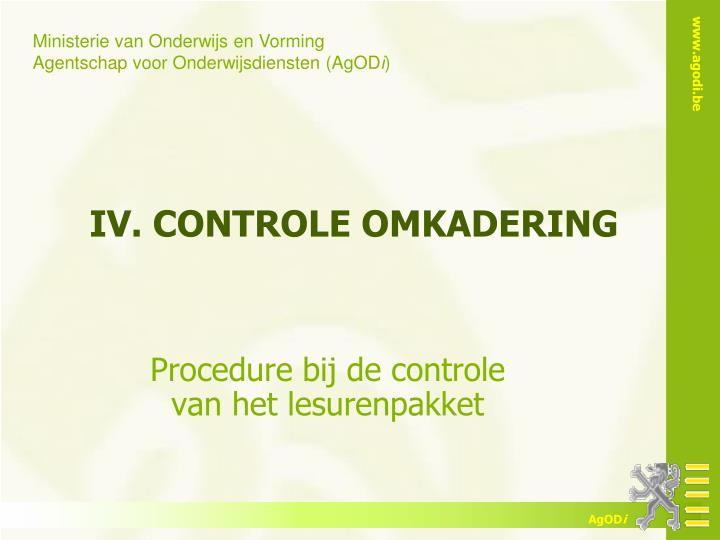 IV. CONTROLE OMKADERING