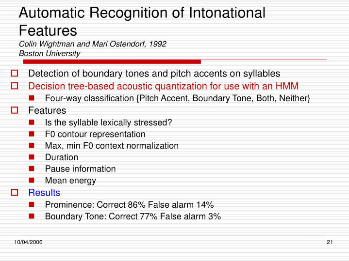 Automatic Recognition of Intonational Features