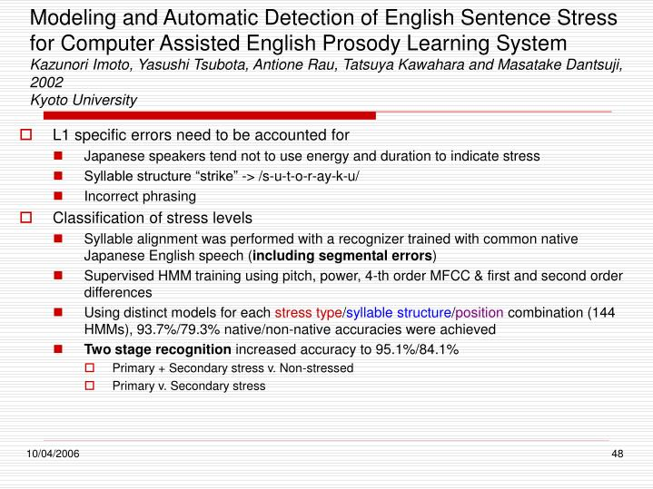 Modeling and Automatic Detection of English Sentence Stress for Computer Assisted English Prosody Learning System