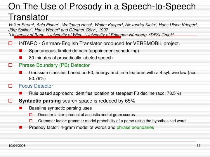 On The Use of Prosody in a Speech-to-Speech Translator