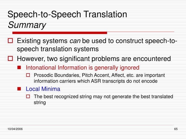 Speech-to-Speech Translation