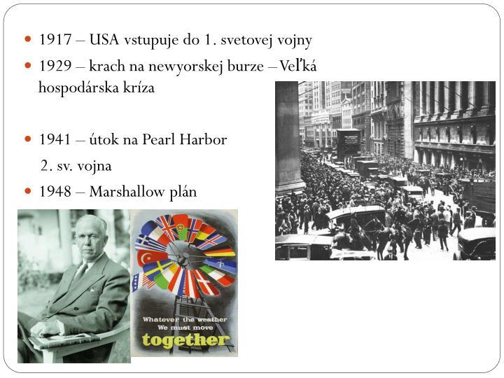 1917 – USA vstupuje do 1. svetovej vojny