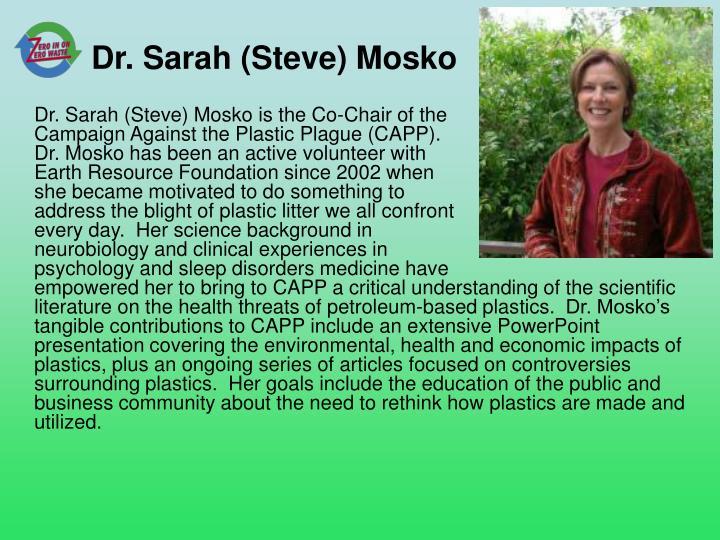 Dr. Sarah (Steve) Mosko