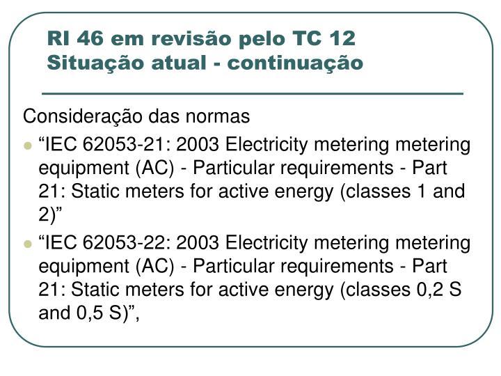 RI 46 em revisão pelo TC 12
