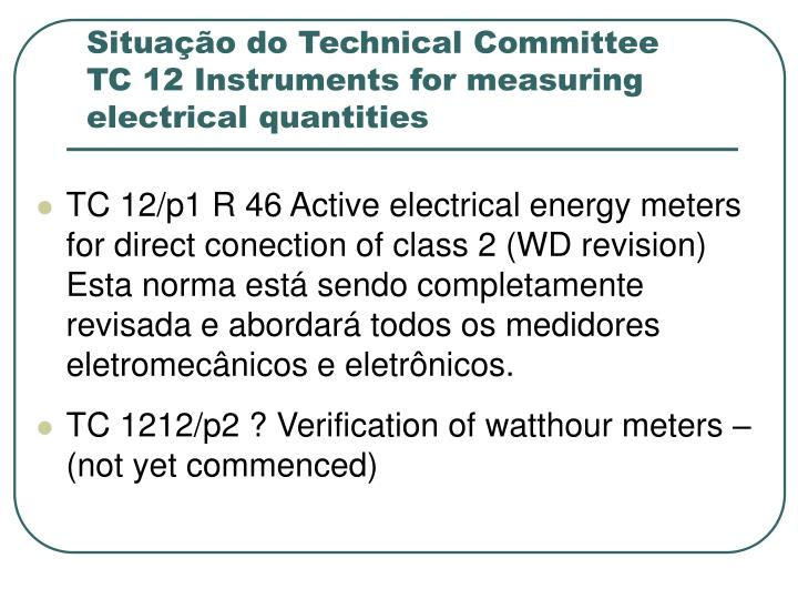 Situação do Technical Committee