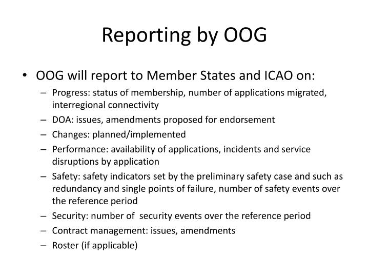 Reporting by OOG