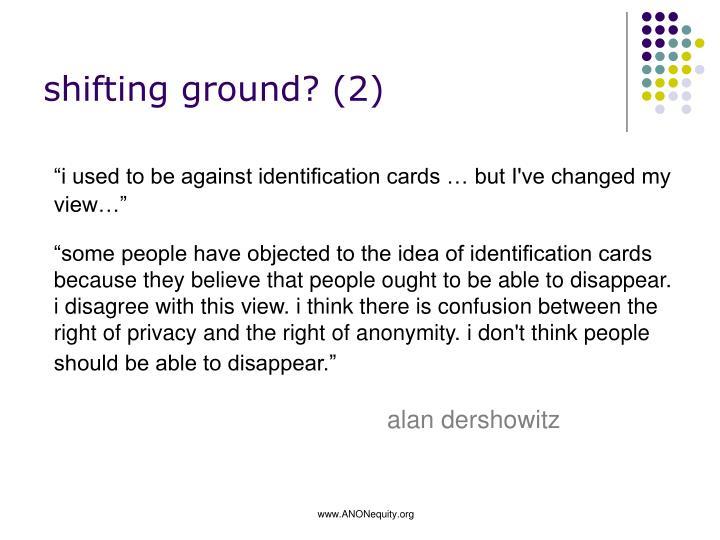 shifting ground? (2)