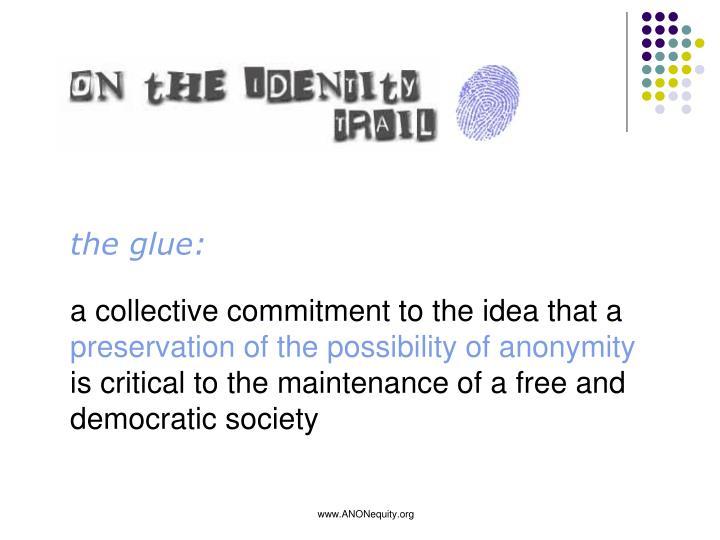 the glue: