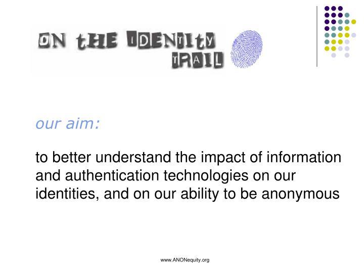 our aim: