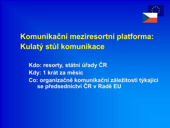 Komunikační meziresortní platforma: