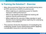 is training the solution exercise1