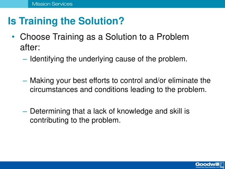 Is Training the Solution?
