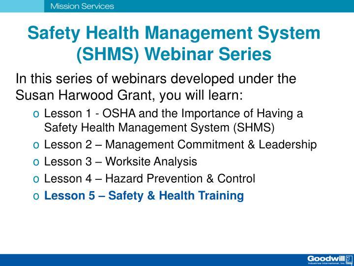Safety Health Management System (SHMS) Webinar Series