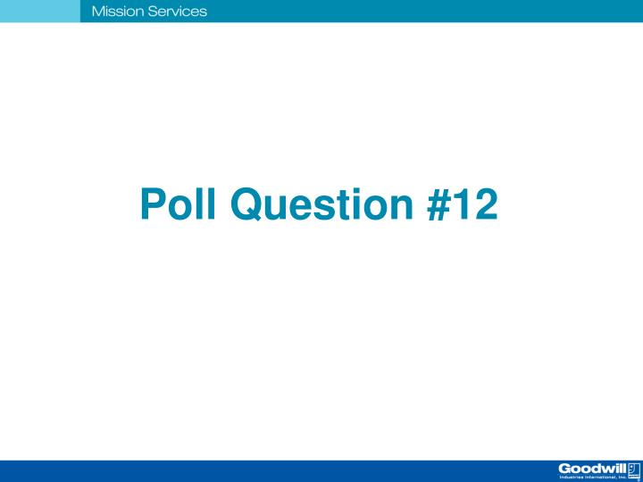 Poll Question #12