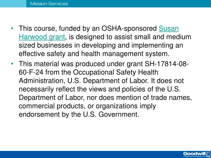 This course, funded by an OSHA-sponsored