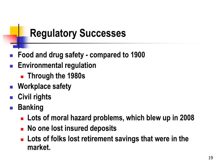 Regulatory Successes