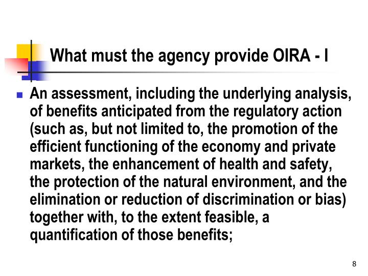 What must the agency provide OIRA - I