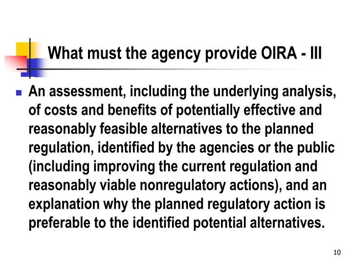 What must the agency provide OIRA - III