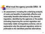 what must the agency provide oira iii