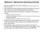 method a mechanical skimming methods