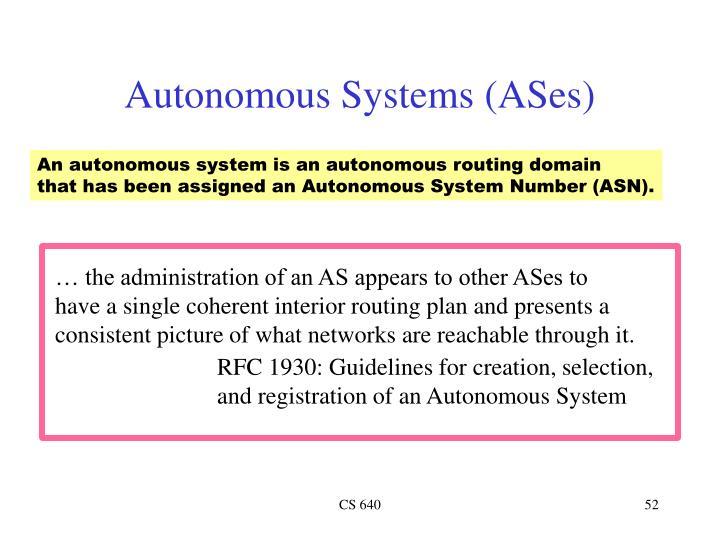 An autonomous system is an autonomous routing domain