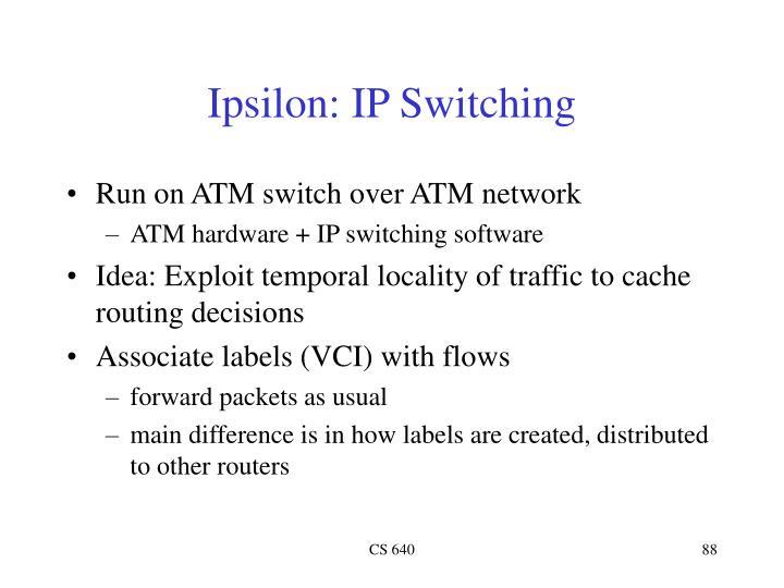 Ipsilon: IP Switching