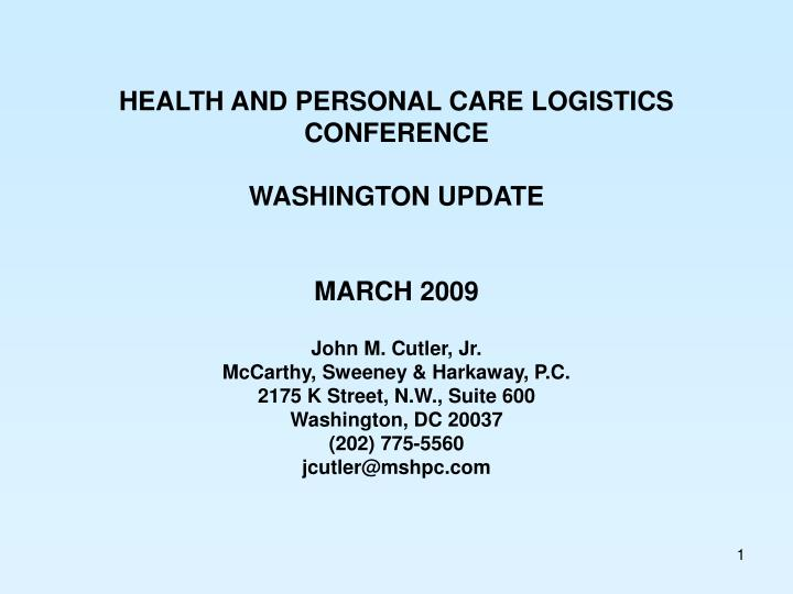 HEALTH AND PERSONAL CARE LOGISTICS CONFERENCE