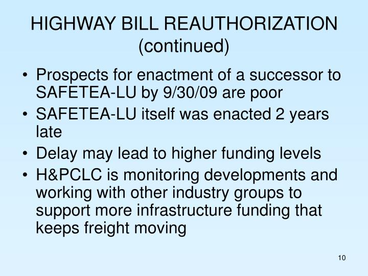 HIGHWAY BILL REAUTHORIZATION