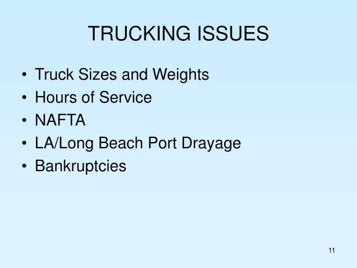 TRUCKING ISSUES