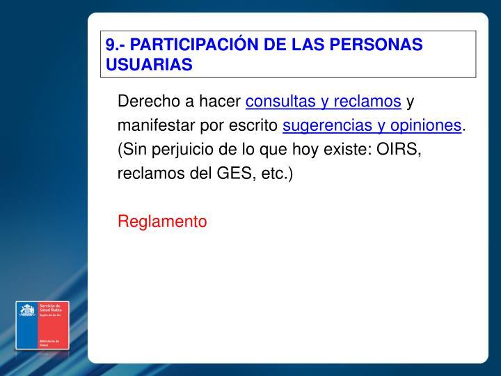 9.- PARTICIPACIÓN DE LAS PERSONAS USUARIAS