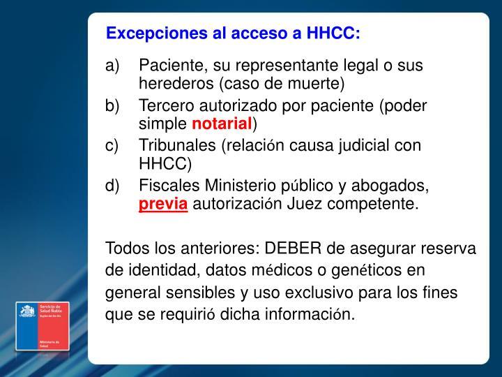 Excepciones al acceso a HHCC: