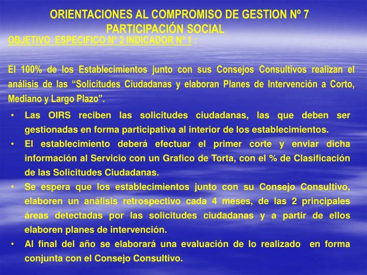ORIENTACIONES AL COMPROMISO DE GESTION Nº 7