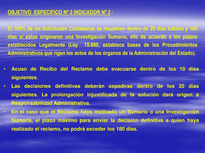 OBJETIVO  ESPECIFICO Nº 2 INDICADOR Nº 2