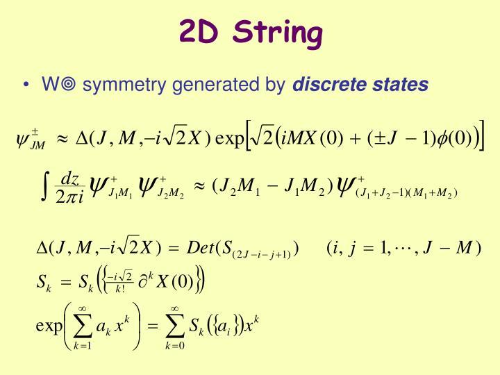 2D String