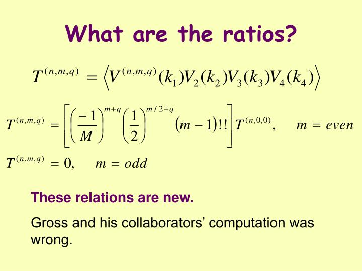What are the ratios?