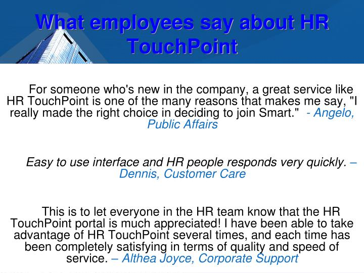 What employees say about HR TouchPoint