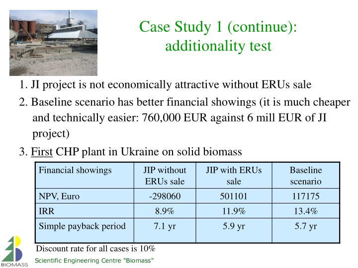 Case Study 1 (continue):