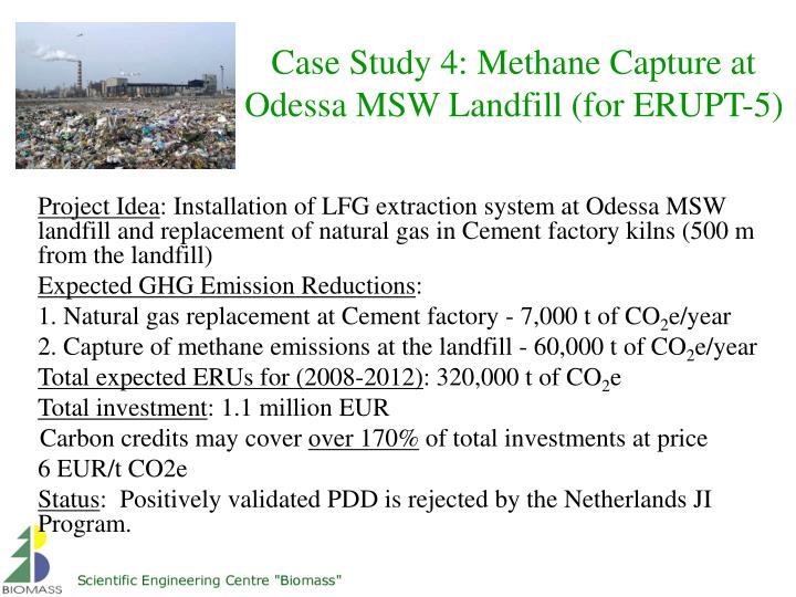 Case Study 4: Methane Capture at Odessa MSW Landfill (for ERUPT-5)