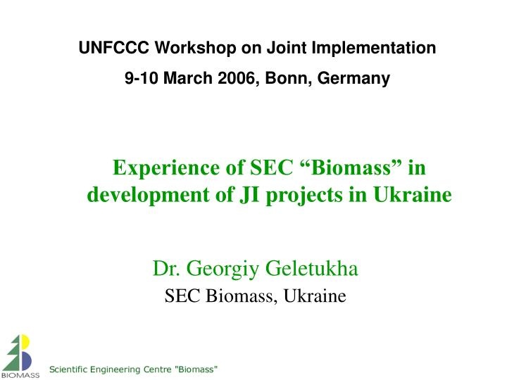Experience of sec biomass in development of ji projects in ukraine