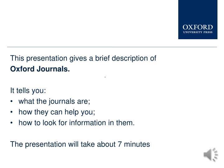 This presentation gives a brief description