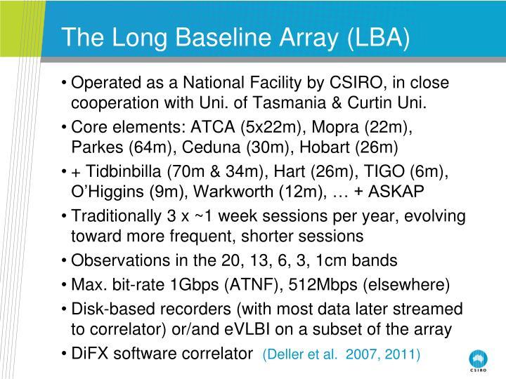 The Long Baseline Array (LBA)