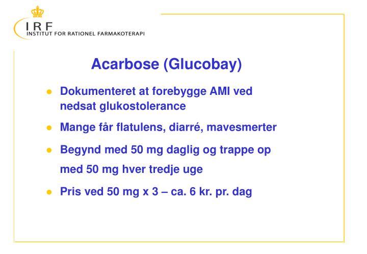 Acarbose (Glucobay)