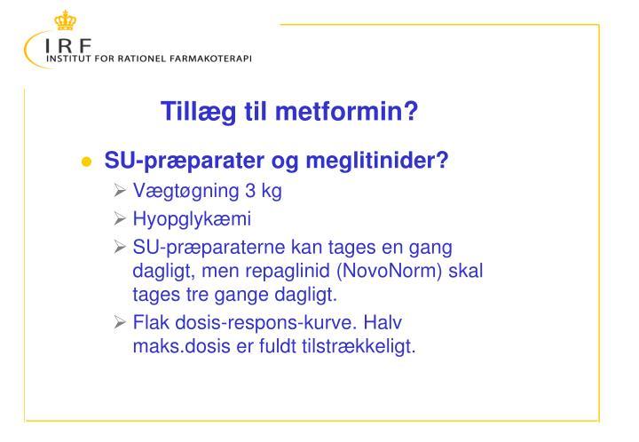 Tillæg til metformin?