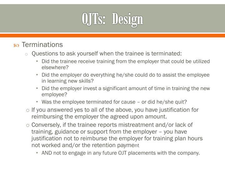 OJTs:  Design